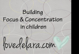 Building focus & concentration in children